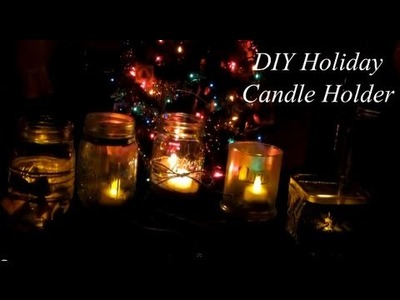 DIY Cute Holiday Candle Holders