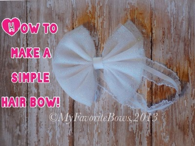 How to make a tulle hair bow