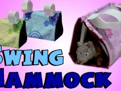 HOW TO: SWING HAMMOCK ~ For Hamsters, Rats & Mice!