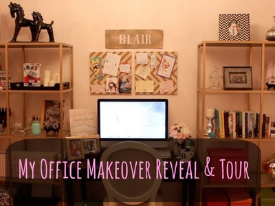 My Office Makeover Reveal and Tour | Blair Fowler