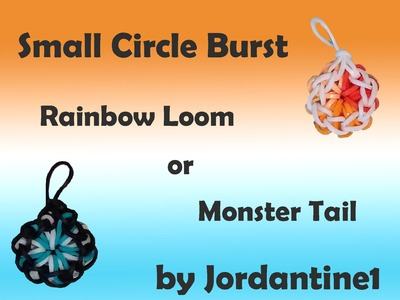 New Small Circle Burst Charm - Rainbow Loom or Monster Tail
