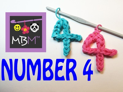 Number Four #4 Charm Without the Rainbow Loom Tutorial