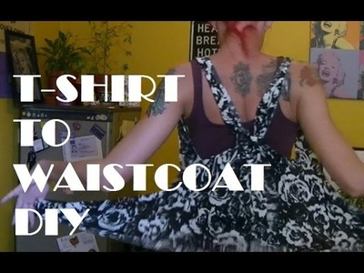 T-shirt to Waistcoat DIY