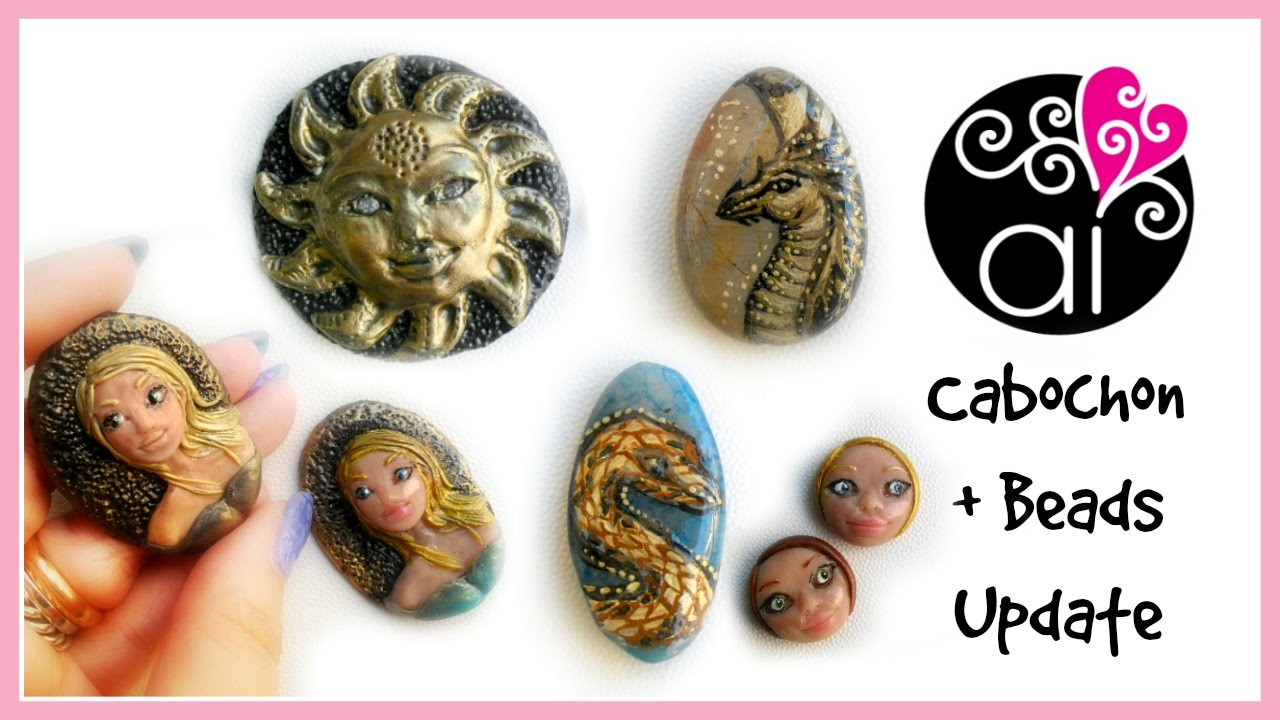 Cabochon & Beads Update | Polymer Clay | Painted Stones | Resin | 1°