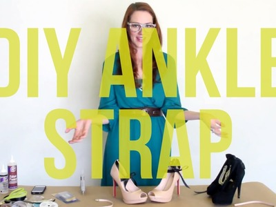 DIY 3 Ways to Make an Ankle Strap for Your Shoes!