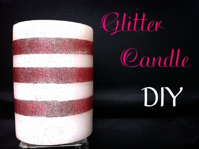 DIY Glitter Holiday Candle Day 4: 12 DIYs of Christmas - keepingupwithashlyn