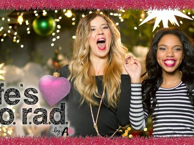 DIY Holiday Party with MeghanRosette & Teala Dunn | LIFE'S S.O. R.A.D. SEASON 2 | Ep. 6