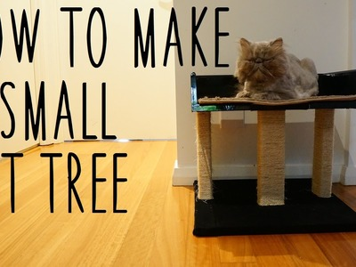 ♥ DIY Small Cat Tree  ♥