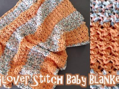 Glover Stitch Baby Blanket - Crochet Tutorial
