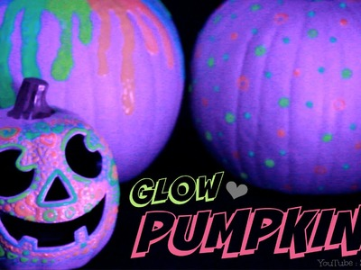GLOW IN THE DARK PUMPKIN - Halloween DIY - Easy No Carve Pumpkins How To