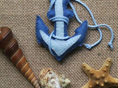 "How To Make A Decorative ""anchor"" Made Of Felt. - DIY Crafts Tutorial - Guidecentral"