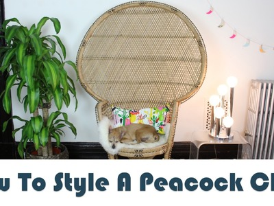 How To Style A Peacock Chair