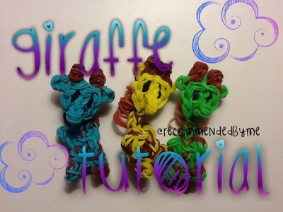 Rainbow loom-Giraffe-How to