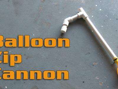 The Balloon Zip Cannon!