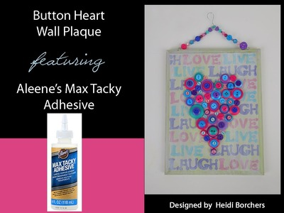 Aleene's Layered Buttons Heart Wall Plaque by EcoHeidi Borchers