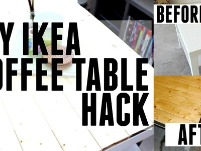 DIY + TUTORIAL   IKEA HACK   WOODEN COFFEE TABLE