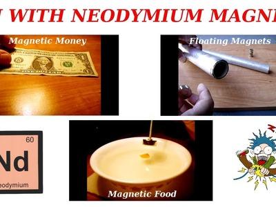 Interesting Experiments Using Neodymium Magnets