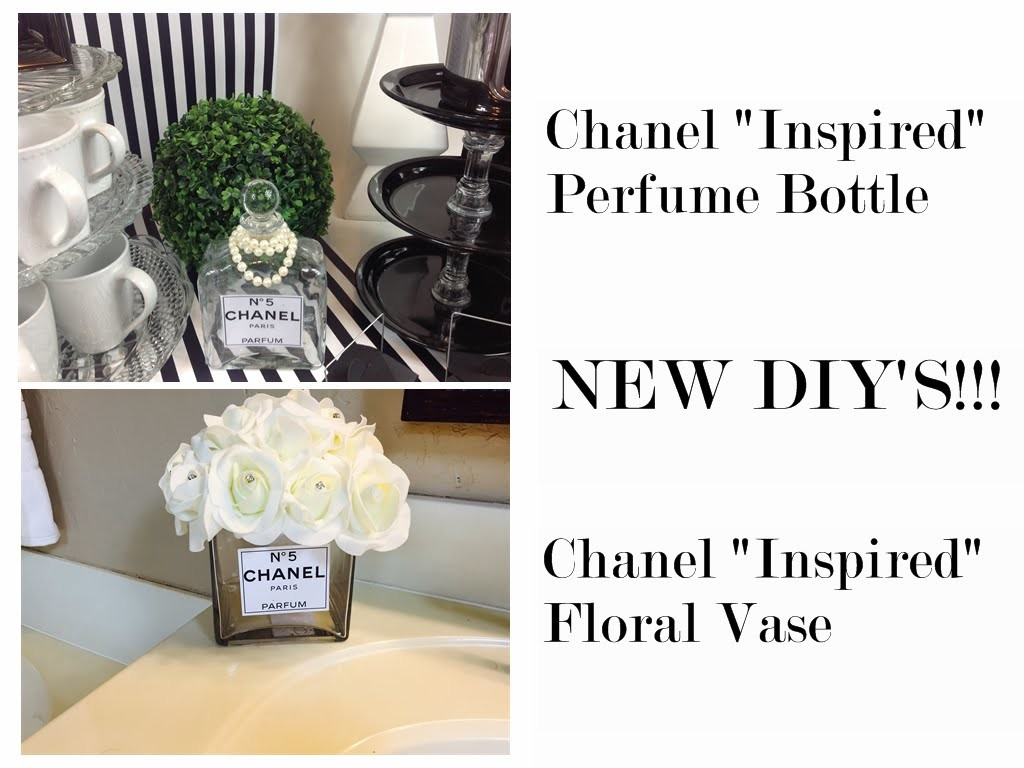 """NEW DIY'S!!!  Chanel """"Inspired"""" Perfume Bottle and Floral Vase"""