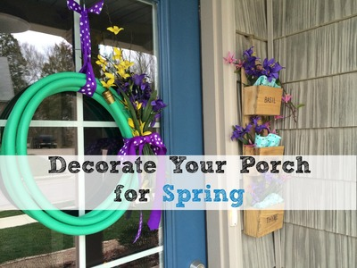Decorating Ideas for Your Spring Porch