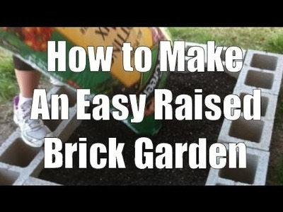 How to Make a Raised Garden Bed from Bricks