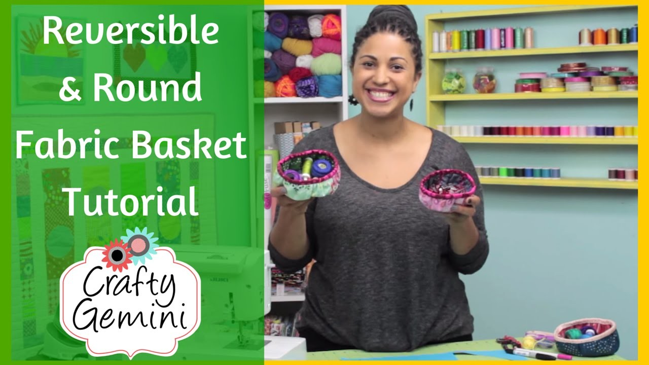 Reversible Round Basket - DIY Tutorial