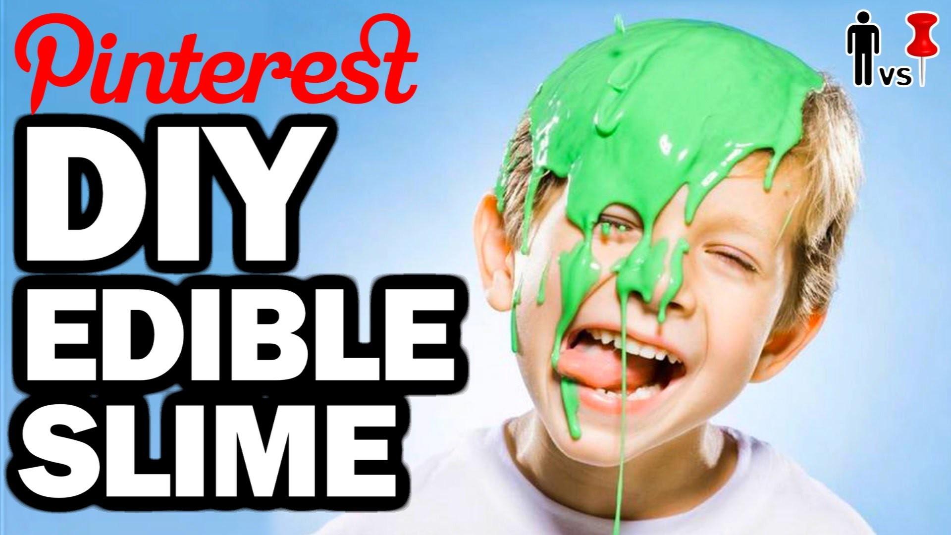 DIY Edible Slime - Man Vs Pin - Pinterest Test #67