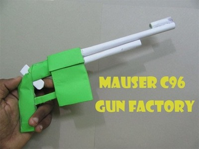 How to make a paper gun that shoots (Mauser C96) - Easy Tutorials