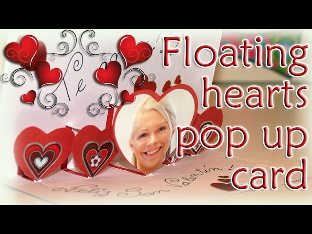 HOW TO MAKE FLOATINGS HEARTS POP UP CARD VALENTINE'S DAY - DIY