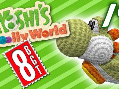 Knitting Some Death! || Yoshi's Woolly World (Part 19) || 8-BitGameTime