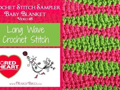 Long Wave Stitch (Crochet Stitch Sampler Baby Blanket Video #8)