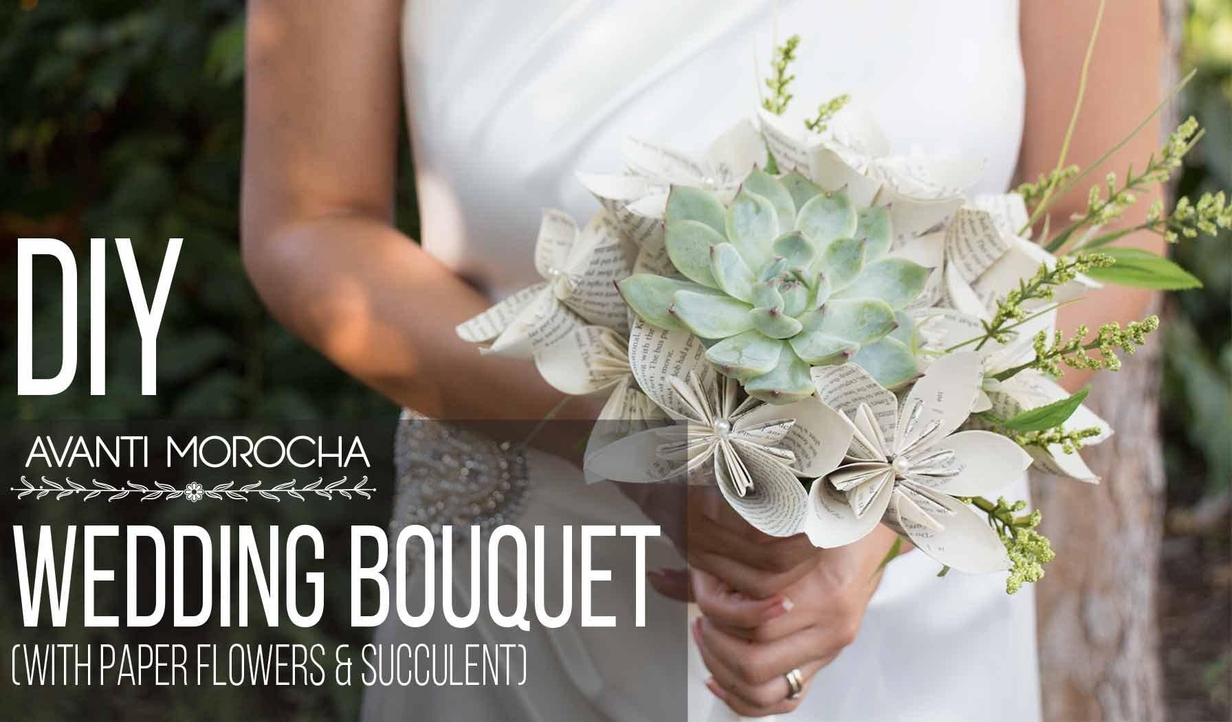 DIY Wedding Bouquet with Paper Flower & Succulent. Bouquet de Bodas