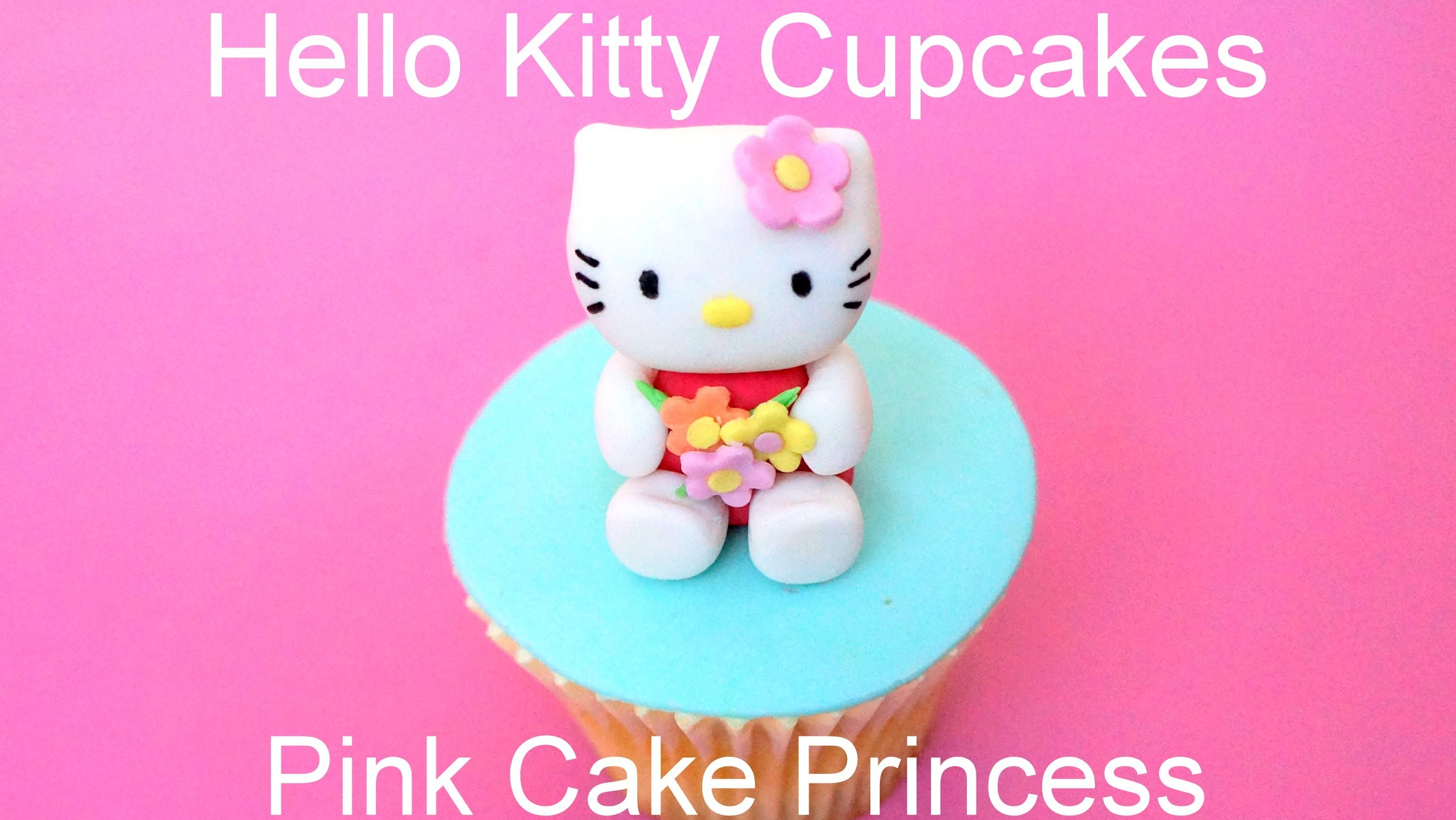Hello Kitty Cupcake Figurine How to by Pink Cake Princess - Collaboration with CreativeCakesBySharon