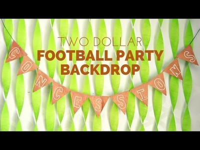 How to Make a Two Dollar Football Party Backdrop
