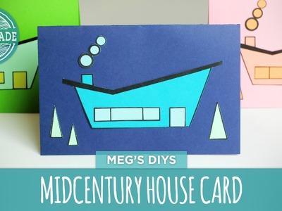 Midcentury House Card- HGTV Handmade