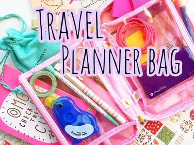 WHATS IN MY TRAVEL PLANNER BAG?   PAPER PANDUH