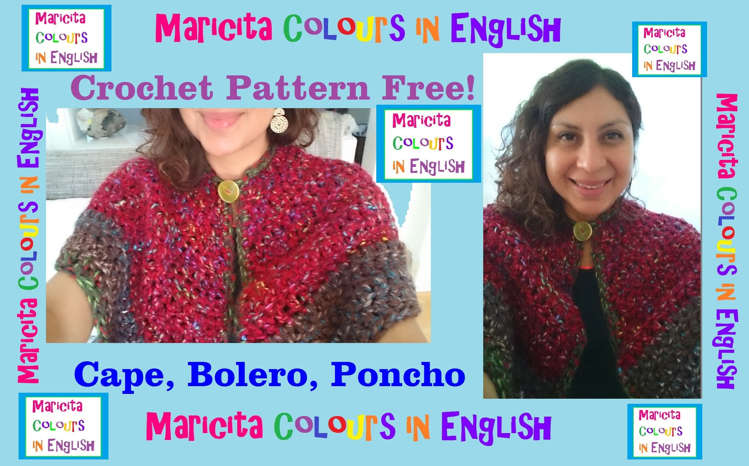 """Crochet in English Cape, Bolero """"Maricita"""" (Part 2) Pattern Free! by Maricita Colours"""
