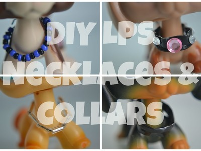 DIY: LPS Necklaces & Collars