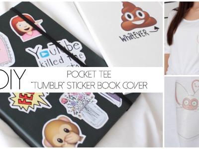 "DIY | Pocket Tee & ""Tumblr"" Sticker Book Cover"