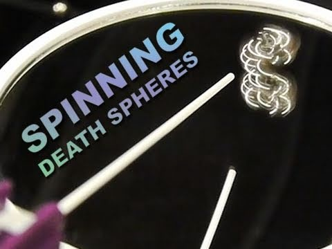 Spinning Death Spheres!