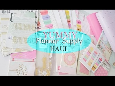 YUMMY PLANNER SUPPLY HAUL! Inserts, stickers, notepads, etc.