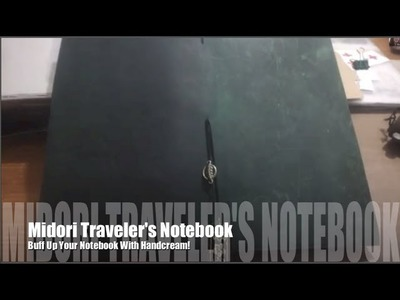 Creative Quickie | Easy Midori Traveler's Notebook Buff Up!