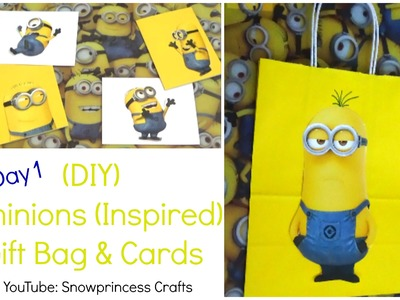DIY minions (Inspired)  Gift Bag & Cards
