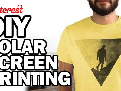 DIY Solar Screen Printing - Man Vs Pin - Pinterest Test #66