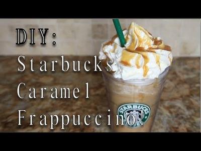 DIY: Starbucks Caramel Frappuccino!