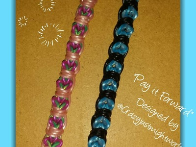 "New ""Pay It Forward"" Rainbow Loom Bracelet. How To Tutorial"