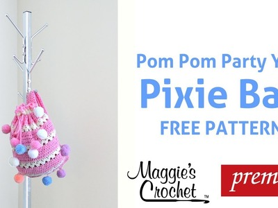 Pixie Bag with Pom Pom Party Yarn Free  Crochet  Pattern - Right Handed
