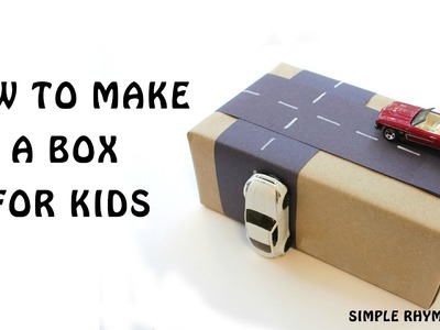 Easy Paper Crafts - How To Make A Box For KIds || Simple Rhymes TV