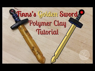 Finn from Adventure Time's Golden Sword Polymer Clay Tutorial