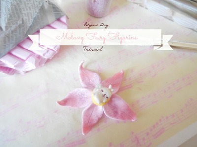 ✿Polymer Clay Molang Fairy Figuring Tutorial✿