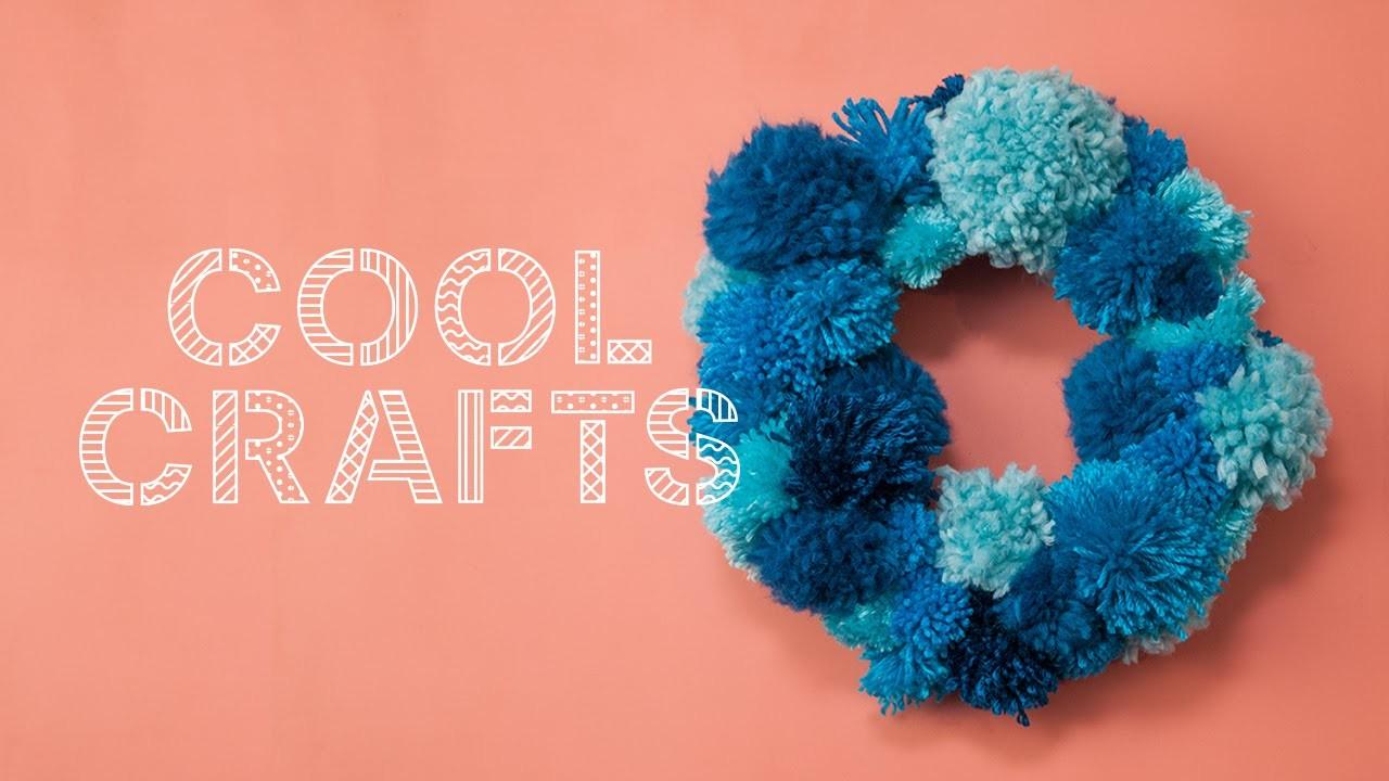DIY Pom Pom Wreath - Cool Crafts